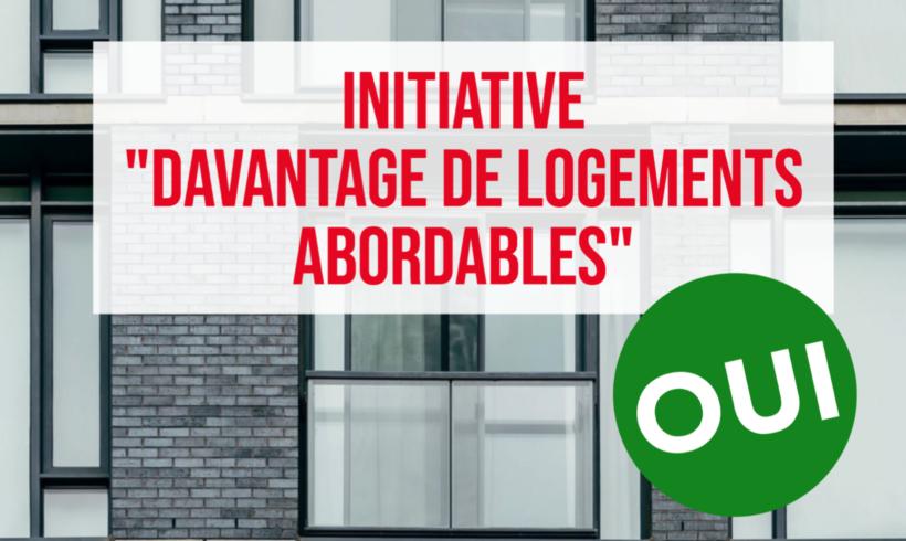 """OUI à l'initiative pour """"davantage de logements abordables"""""""
